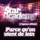 Parce Qu'On Vient De Loin/Star Academy