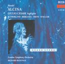 ヘンデル:「アルチーナ」「ジュリアス・シーザー」/Dame Joan Sutherland, Teresa Berganza, Monica Sinclair, London Symphony Orchestra, Richard Bonynge