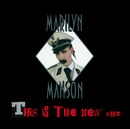 This Is The New Shit (Maxi #2 Intl Version)/Marilyn Manson