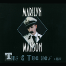 This Is The New Shit (Maxi #1 Intl Version)/Marilyn Manson
