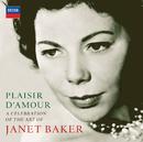 Plaisir d'amour - A Celebration of the Art of Dame Janet Baker/Dame Janet Baker
