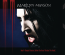 Heart-Shaped Glasses (When The Heart Guides The Hand) (International Version)/Marilyn Manson