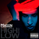 The High End of Low (International Version)/Marilyn Manson