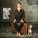 Standing On The Rooftop/Madeleine Peyroux