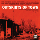 Outskirts Of Town (Reissue)/The Prestige Blues-Swingers