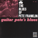 Guitar Pete's Blues/Pete Franklin