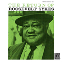 The Return Of Roosevelt Sykes (Remastered)/Roosevelt Sykes