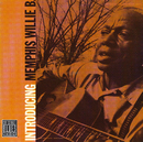 Introducing Memphis Willie B. (Remastered)/Memphis Willie B.