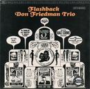 フラッシュバック/Don Friedman Trio