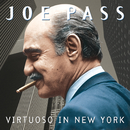 Virtuoso In New York/Joe Pass