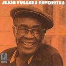 Jesse Fuller's Favorites/Jesse Fuller