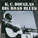 Big Road Blues/K.C. Douglas