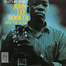 That's My Story (Remastered)/John Lee Hooker