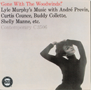 Gone With The Woodwinds!/Lyle Murphy