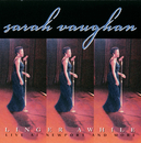 SARAH VAUGHAN/LINGER/Sarah Vaughan