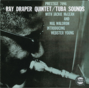 Tuba Sounds/Ray Draper Quintet