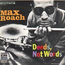 Deeds, Not Words (Reissue)/Max Roach