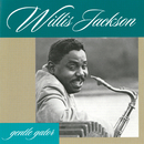 Gentle Gator/Willis Jackson