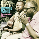 Backwater Blues/Sonny Terry, Brownie McGhee