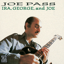 Ira, George And Joe/Joe Pass