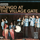 Mongo At The Village Gate/Mongo Santamaria