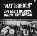 Matterhorn/Louis Bellson Drum Explosion