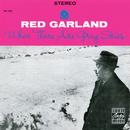 ホエン・ゼア・アー・グレイ・スカイズ+1/Red Garland
