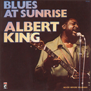 Blues At Sunrise/Albert King