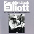 Hard Travelin'/Ramblin' Jack Elliott