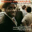 Our Man In Havana/Mongo Santamaria