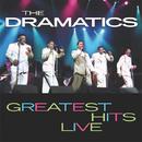 Greatest Hits Live/The Dramatics