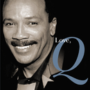 Love, Q/Quincy Jones