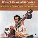 Homage To Mahatma Gandhi/Pandit Ravi Shankar, Ustad Alla Rakha