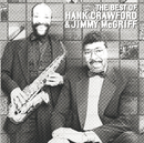 The Best Of Hank Crawford & Jimmy McGriff/Hank Crawford, Jimmy McGriff