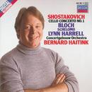 Shostakovich: Cello Concerto No.1/Bloch: Schelomo/Lynn Harrell, Royal Concertgebouw Orchestra, Bernard Haitink, Julia van Leer-Studebaker