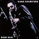 Night Beat/Hank Crawford