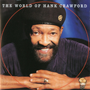 The World Of Hank Crawford/Hank Crawford