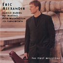 The First Milestone/Eric Alexander
