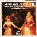 Handel: Chaconne In G Major For Harpsichord, HWV 435; Keyboard Suites/Trevor Pinnock