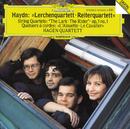 """Haydn: String Quartets Op.64 No.5 """"The Lark""""; Op.1 No.1; Op.74 No.3 """"The Horseman""""/Hagen Quartett"""