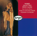 Verdi: Four Sacred Pieces; Pater Noster/The Choir of King's College, Cambridge, Cambridge University Musical Society Chorus, Stephen Cleobury