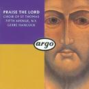 Praise the Lord/Choir of St.Thomas, Fifth Avenue, Judith Hancock, Gerre Hancock