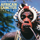 Fanshaw: African Sanctus; Salaams/Valerie Hill, Patricia Clarke, Harold Lester, Gerry Butler, Mustapha Tettey Addy, Gary Kettel, Terry Emery, Tony Campo, Martin Kershaw, The Ambrosian Singers, Owain Arwel Hughes