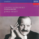 Chopin-Godowsky: Etudes & Waltzes/Jorge Bolet