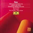 ノーノ:「力と光と波のように」、他/Symphonieorchester des Bayerischen Rundfunks, Claudio Abbado