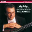 ヴィラ=ロボス:5つの前奏曲 他/Pepe Romero