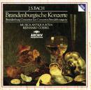 バッハ:ブランデンブルク協奏曲全曲/Musica Antiqua Köln, Reinhard Goebel