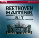 Beethoven: Symphony Nos. 5 & 7/Royal Concertgebouw Orchestra, Bernard Haitink