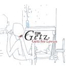 ゲッツ・フォー・ラヴァーズ/Stan Getz