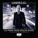 Als Musik meine Sprache wurde - Der Graf liest seine Autobiografie (Ungekürzt)/Unheilig